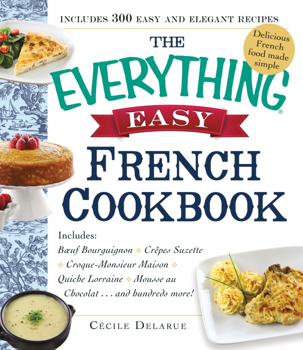 French and parfait oui oui oui my own french and perfect cookbook the everything easy french cookbook forumfinder Image collections